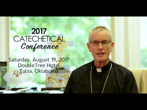 Diocese of Tulsa 2017 Catechetical Conference