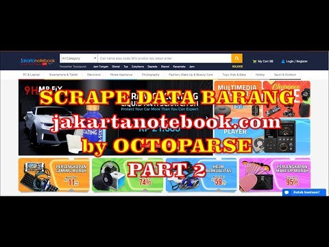 tutorial-scrape-data-barang-jakartanotebook.com-[by-octoparse]-aplikasi-scraper-terbaru-gratis-part2