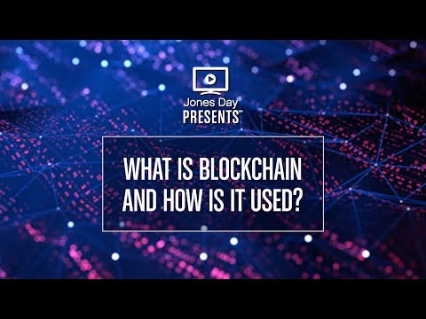 What Is Blockchain and How Is It Used?