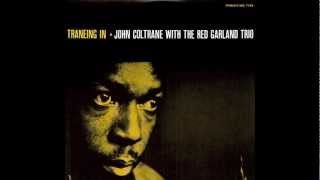 John Coltrane With The Red Garland Trio ― Slow Dance