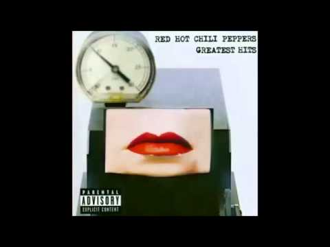 Red Hot Chili Peppers   Greatest Hits   Full album