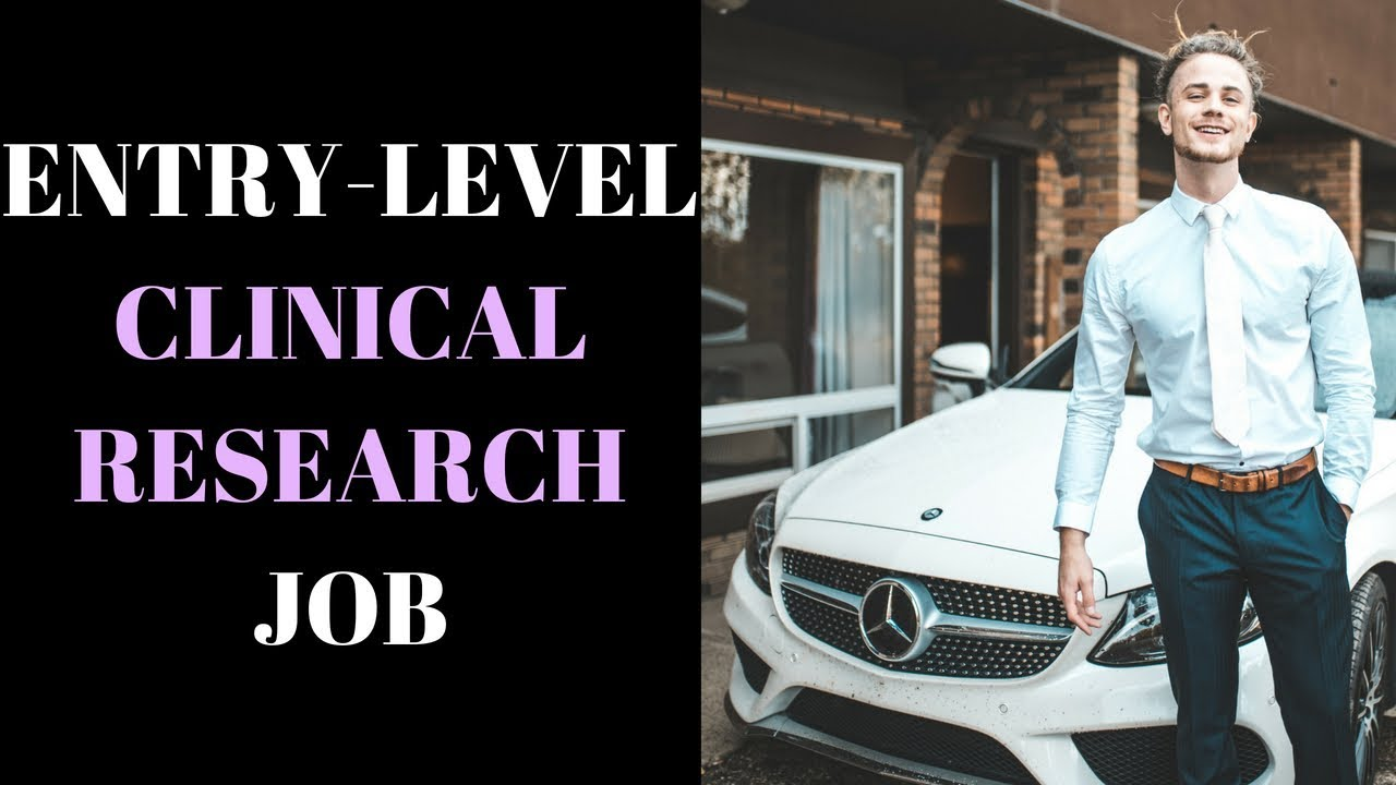 What To Look For In Entry Level Clinical Research Job