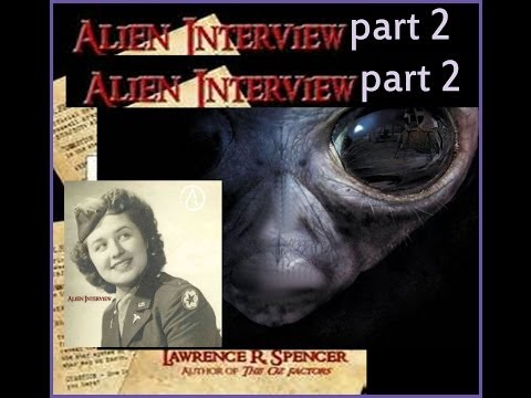 ♥★♥ROSWELL-Interview With An Alien-PART TWO