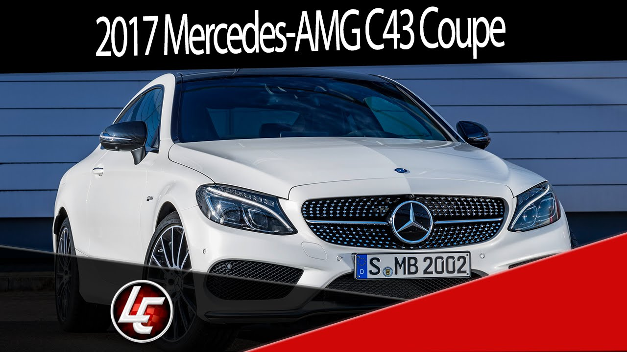 2017 mercedes benz c43 amg 4matic coupe youtube for 2017 mercedes benz amg c43 coupe