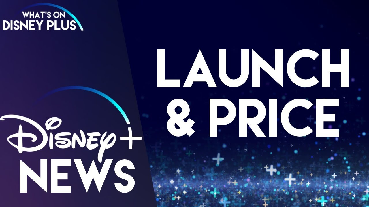 Everything You Need To Know About Disney Plus: Pricing, Launch ...