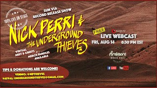 Nick Perri and The Underground Thieves LIVE at Ardmore Music Hall