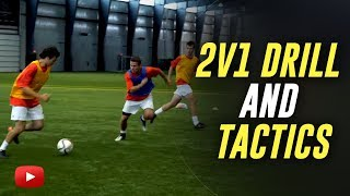Soccer Tips - 2v1 Drill and Tactics - Coach Joe Luxbacher