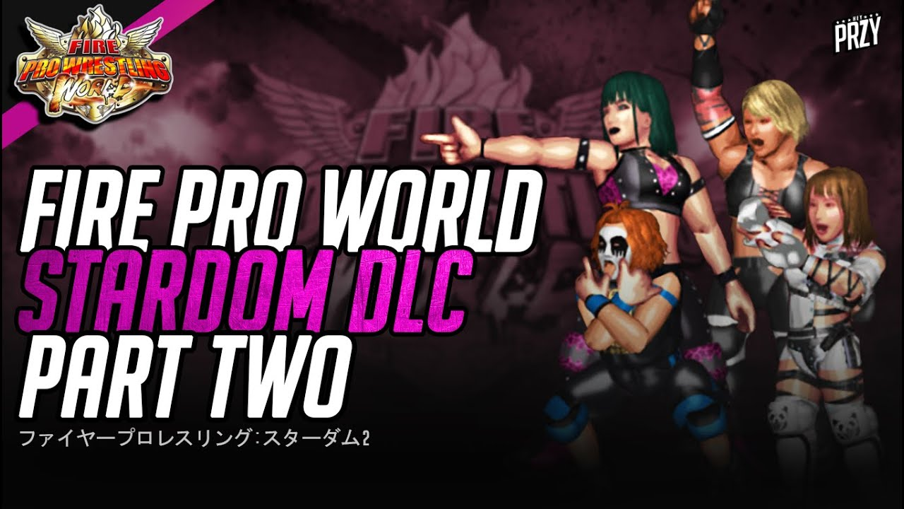 Download FPW World | STARDOM DLC PART 2 (ALL FINISHERS & SIGNATURES!)