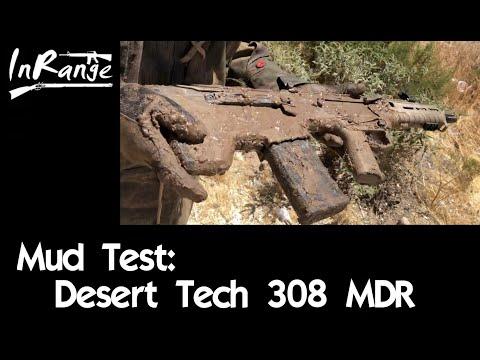 Mud Test: Desert Tech 308 MDR