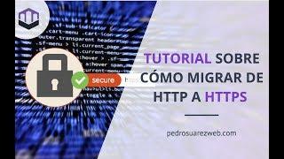 Cómo migrar tu web de HTTP a HTTPS en WordPress