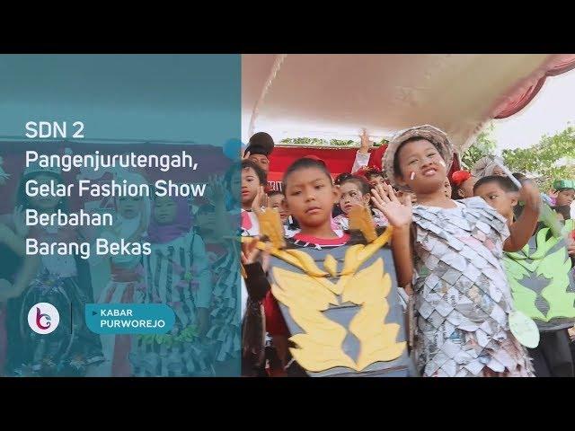 SDN 2 Pangenjurutengah, Gelar Fashion Show Berbahan Barang Bekas
