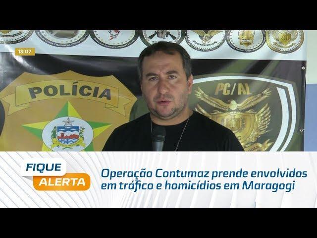 Operação Contumaz prende envolvidos em tráfico e homicídios em Maragogi