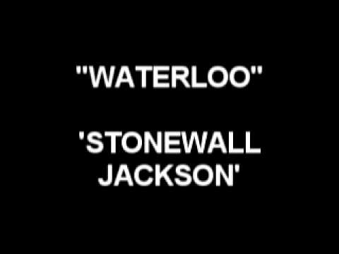 Waterloo - Stonewall Jackson