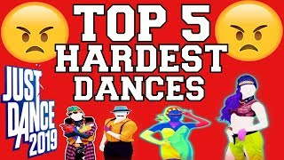 Top 5 Hardest Dances on Just Dance 2019!