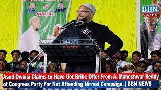 asaduddin-owaisi-claims-to-have-got-bribe-offer-from-maheshwar-reddy-of-congress-party