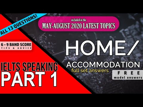 "IELTS Speaking Part 1 - ""Home/Accommodation"""