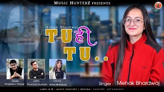 Tu Hi Tu | Mehak Bhardwaj | Latest Himachali Songs | Pahari Nonstop Album 2021