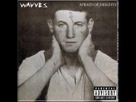 Wavves  2013  Afraid of Heights  Full Album