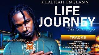 Khalejah Englann - Life Journey [Mixtape]