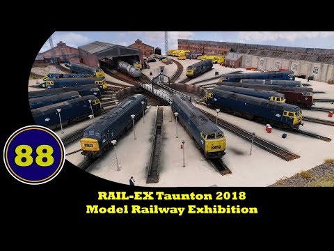 RAIL-EX Taunton 2018 - Model Railway Show - 27th & 28th October 2018