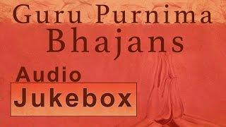 Guru Purnima Bhajans
