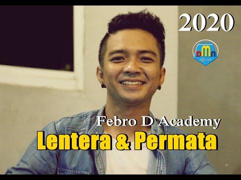 Febro D Academy single  LENTERA & PERMATA