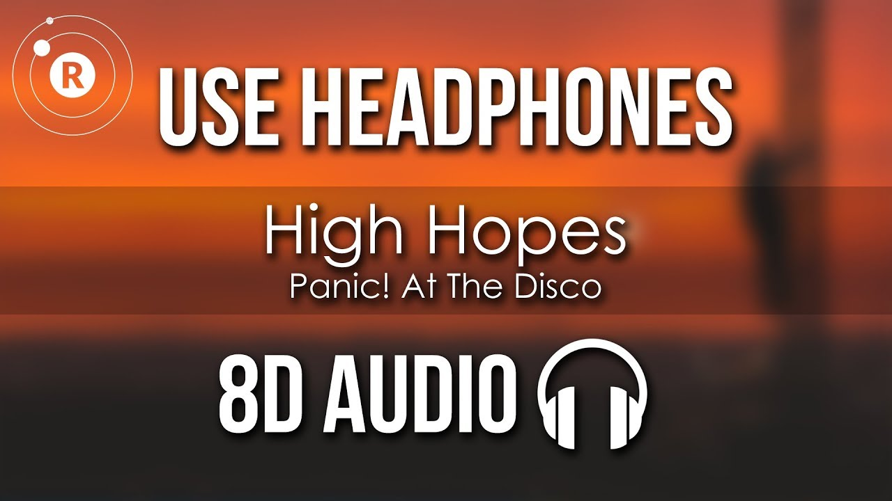 Panic! At The Disco - High Hopes (8D AUDIO) image