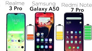 Realme 3 Pro,Samsung Galaxy A50,Redmi Note 7 Pro: Battery Charging and Drain Test🔥💪 [Hindi हिन्दी]