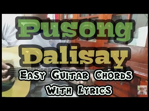 Pusong Dalisay (Key of E) | Easy Guitar Chords With Lyrics ...