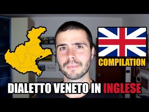 Dialetto veneto in inglese. COMPILATION
