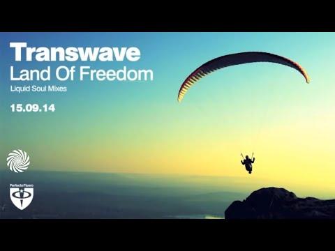 Transwave - Land of Freedom (Liquid Soul rmx)