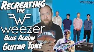 Recreating Weezer's Blue Album Guitar Tone!