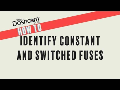 How To Identify Constant and Switched Fuses | DIY Dashcam Install