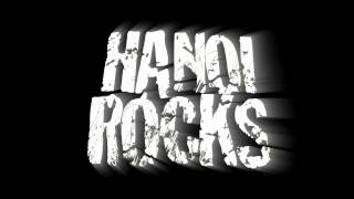 Hanoi Rocks was a Finnish rock/glam band. Hanoi Rocks was formed in...