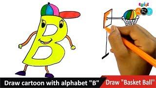 Alfabe ''B'' | Çizmek Basketbol ile | tarafından Karikatür çizmek sanattan