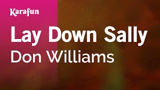 Karaoke Lay Down Sally - Don Williams *