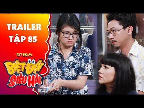 Biệt đội vô cùng hài |Trailer tập 85:Hứa Minh Đạt, Ngọc Trinh bị chị vé số chửi bới vì keo kiệt bủn xỉn