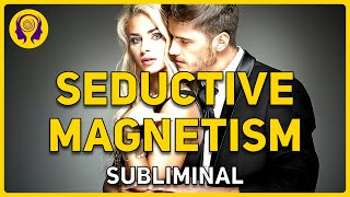 ★SEDUCTIVE MAGNETISM★ Attract Quality Men Fast! (For Women) - Powerful Success SUBLIMINAL 🎧