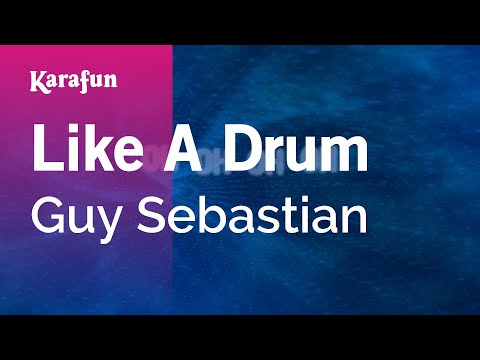 Karaoke Like A Drum - Guy Sebastian *