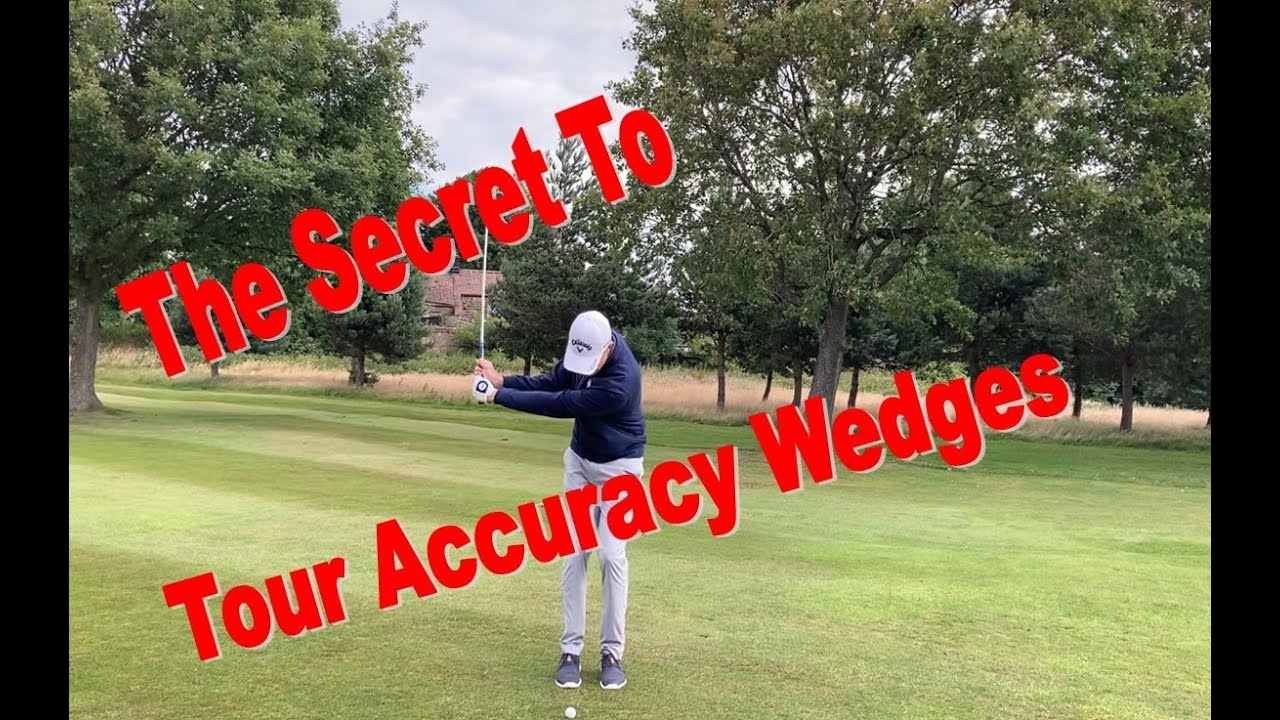 Tour accuracy wedges