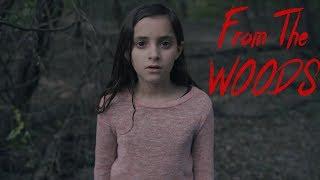 From The Woods (Horror/Thriller Short Film)