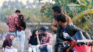 Gambar cover Chalte Chalte - Mohabbatein | Parbej | Akash | Puja