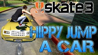 Skate 3 - Part 6 | HIPPY JUMP A CAR! | BETTY'S NEW FRIENDS