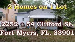 FOR SALE: 2 Homes on 1 Lot - 2252+54 Clifford St., Fort Myers FL.  33901
