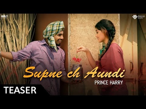 Supne Ch Aondi (Teaser) Prince Harry    Latest Punjabi Song 2018   Bolt Music