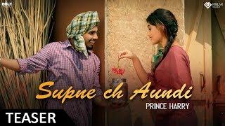 Supne Ch Aondi (Teaser) Prince Harry  | Latest Punjabi Song 2018 | Bolt Music