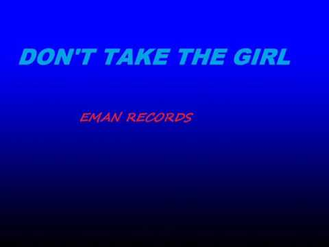 Don't take the girl video