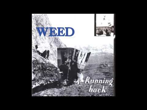 Weed - Running Back (Full Album)