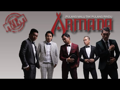 Armada - Pulang Malu Tak Pulang Rindu (Official Lyric Video)