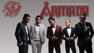 Video Armada - Pulang Malu Tak Pulang Rindu (Official Lyric Video) download MP3, 3GP, MP4, WEBM, AVI, FLV Desember 2017